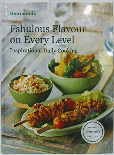 Thermomix Fabulous Flavour on Every Level -: Thermomix