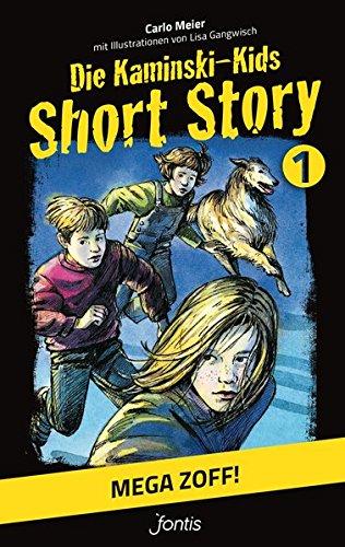 Die Kaminski-Kids: Short Story 1. Mega Zoff!: Meier, Carlo