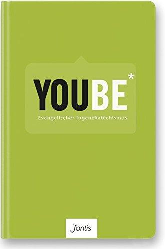 9783038480501: YOUBE (Textausgabe): Evangelischer Jugendkatechismus