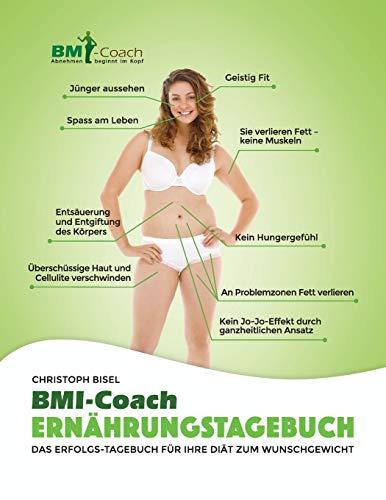 9783038560036: Das BMI-Coach Ernährungstagebuch; Das Erfolgs-Tagebuch für Ihre Diät zum Wunschgewicht