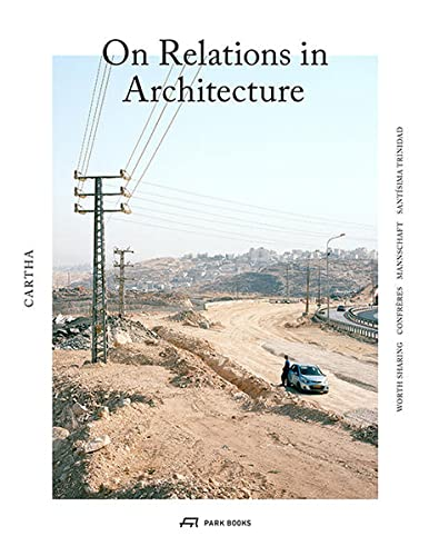 9783038600374: CARTHA - On Relations In Architecture