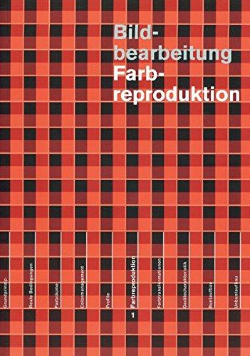 Bildbearbeitung: Farbreproduktion (Paperback): Fritz Maurer
