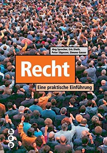 9783039050093: Recht: Eine praktische Einführung (Livre en allemand)
