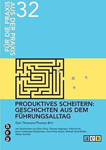 9783039051960: Produktives Scheitern: Geschichten aus dem Führungsalltag