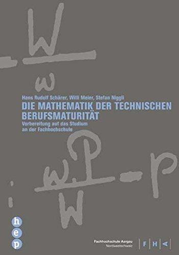 9783039052264: Die Mathematik der Technischen Berufsmaturität: Vorbereitung auf das Studium an der Fachhochschule (Livre en allemand)