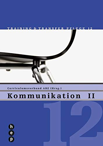 9783039053261: Kommunikation 2: Training & Transfer Pflege - Heft 12