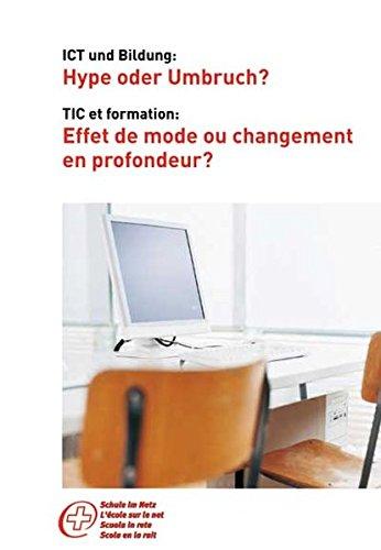 ICT und Bildung: Hype oder Umbruch?