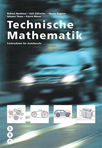 9783039054558: Technische Mathematik: Fachrechnen für Autoberufe. Lehr- und Übungsbuch