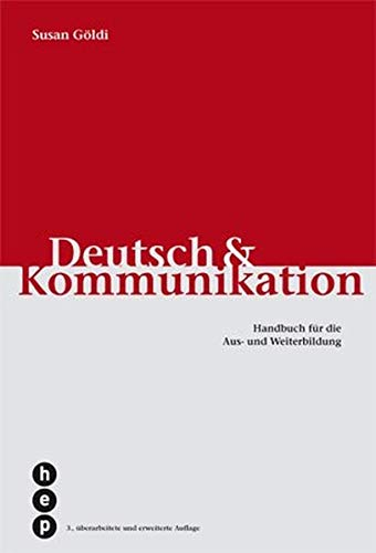 9783039054688: Deutsch und Kommunikation: Handbuch für die Aus- und Weiterbildung by Göldi, ...