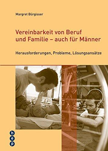 9783039056187: Vereinbarkeit von Beruf und Familie - auch für Männer