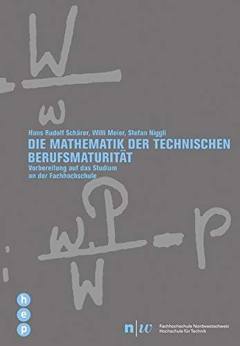 9783039056873: Schärer, H: Mathematik der technischen Berufsmaturität
