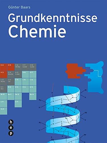 9783039057221: Grundkenntnisse Chemie by Baars, Günter