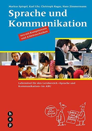 9783039057269: Sprache und Kommunikation: Lehrmittel für den Lernbereich «Sprache und Kommun...