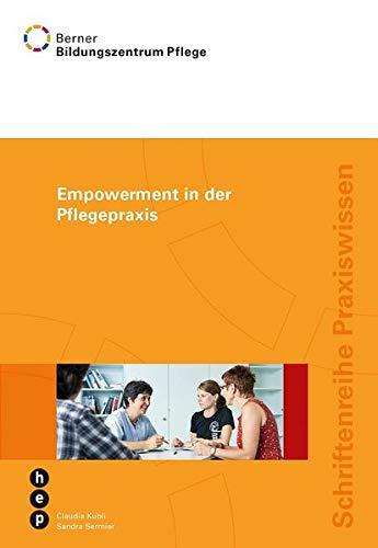 9783039058846: Empowerment in der Pflegepraxis