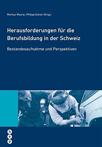 9783039059232: Herausforderungen für die Berufsbildung in der Schweiz