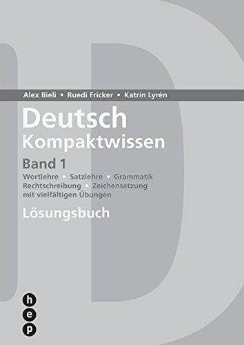 9783039059294: Deutsch Kompaktwissen Band 1: L�sungsbuch by Bieli, Alex; Fricker, Ruedi; Lyr...
