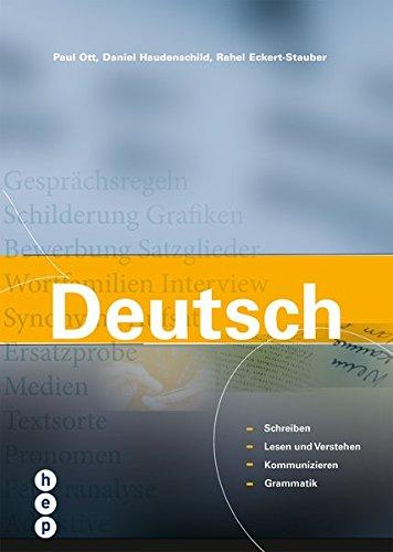 9783039059300: Deutsch: Schreiben, Lesen und Verstehen, Kommunizieren, Grammatik