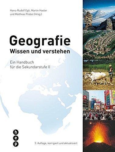 9783039059553: Geografie: Wissen und verstehen - Ein Handbuch für die Sekundarstufe II