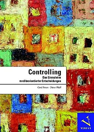 9783039090334: Controlling: Das Einmaleins renditeorientierter Entscheidungen