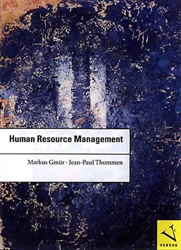 Human Resource Management: Strategien und Instrumente für Führungskräfte und das ...