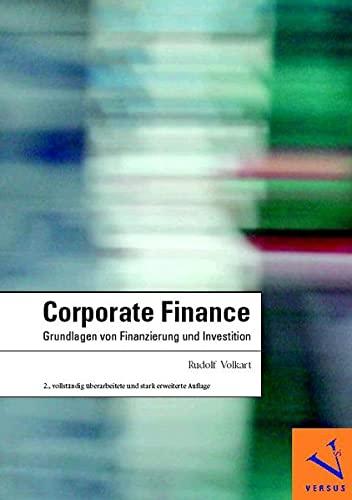 9783039090464: Corporate Finance: Grundlagen von Finanzierung und Investition (Livre en allemand)