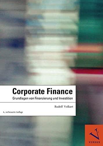 9783039091140: Corporate Finance: Grundlagen von Finanzierung und Investition