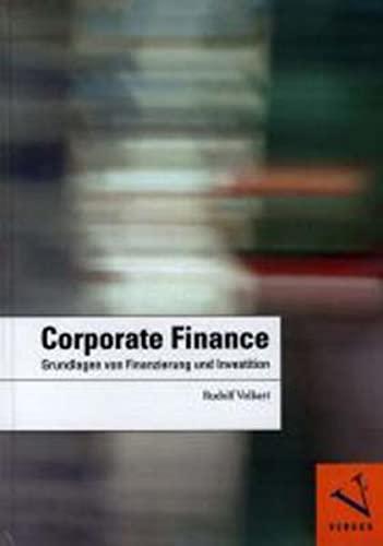 9783039091232: Corporate Finance: Grundlagen von Finanzierung und Investition