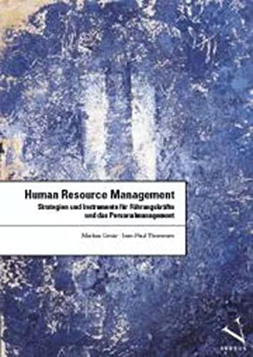 Human Resource Management: Markus Gmür