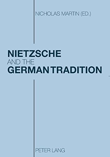 Nietzsche and the German Tradition: Martin Nicholas (Ed.)