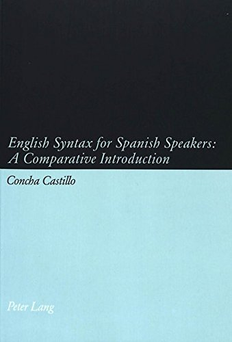 9783039101092: English Syntax for Spanish Speakers: A Comparative Introduction