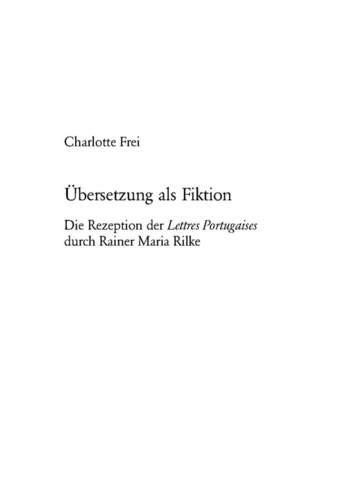 9783039101108: Ubersetzung Als Fiktion: Die Rezeption Der Lettres Portugaises Durch Rainer Maria Rilke