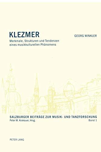 9783039101269: Klezmer: Merkmale, Strukturen und Tendenzen eines musikkulturellen Phänomens (Salzburger Beitrage Zur Musik-Und Tanzforschung)