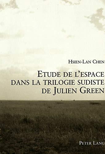 Etude de l'espace dans la trilogie sudiste: Hsien-Lan Chen