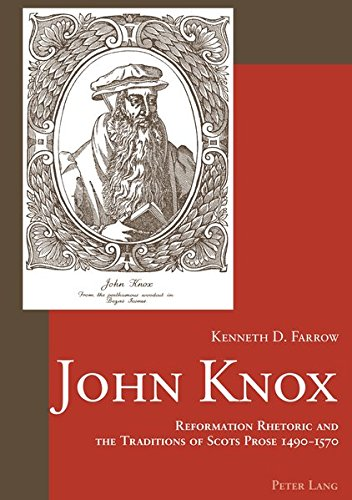 9783039101382: John Knox: Reformation Rhetoric and the Traditions of Scots Prose 1490-1570