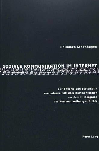 Soziale Kommunikation im Internet: Philomen Schönhagen