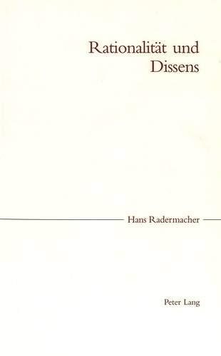 Rationalität und Dissens: Hans Radermacher