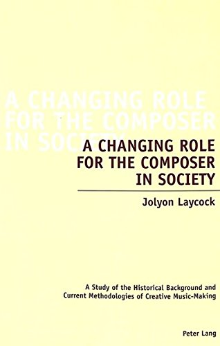 A Changing Role for the Composer in Society: Jolyon Laycock