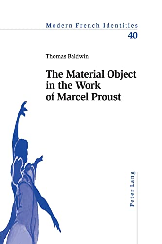 9783039103232: The Material Object in the Work of Marcel Proust