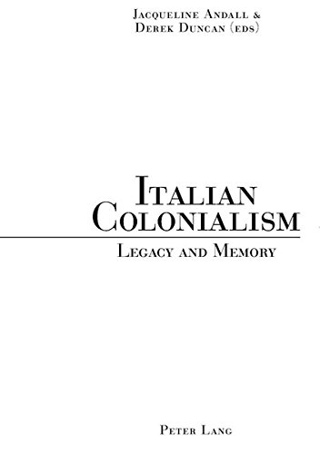 9783039103263: Italian Colonialism: Legacy and Memory