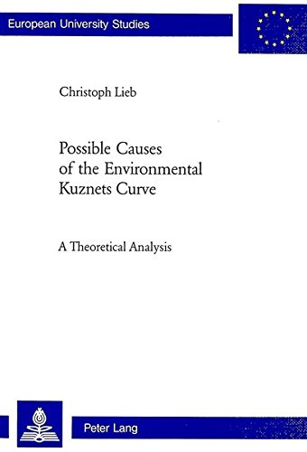 9783039103386: Possible Causes of the Environmental Kuznets Curve: A Theoretical Analysis (Europische Hochschulschriften)