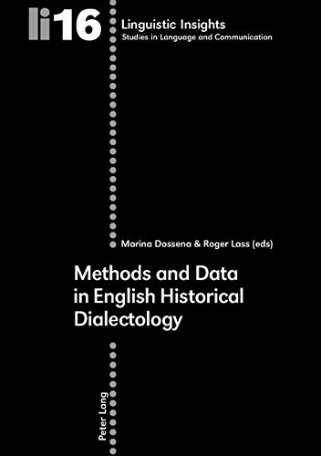 Methods and Data in English Historical Dialectology: Dossena M./Lass R. (eds.)