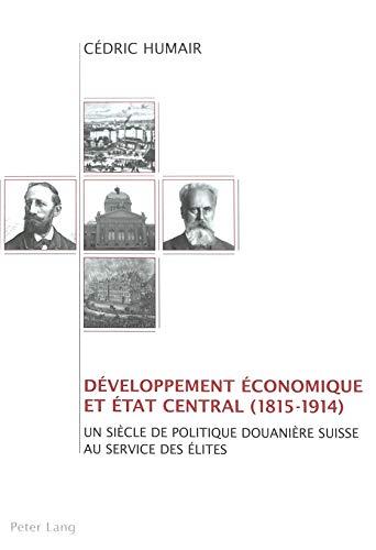 9783039103904: Développement économique et état central