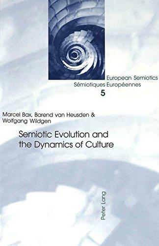 Semiotic Evolution and the Dynamics of Culture: Bax M./Van Heusden B./Wildgen
