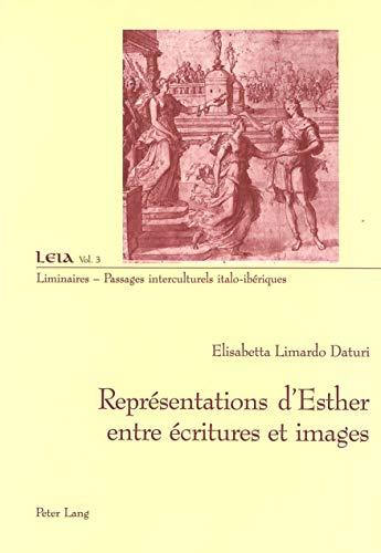 9783039104109: Représentations d'Esther entre écritures et images (Liminaires – Passages interculturels) (French Edition)