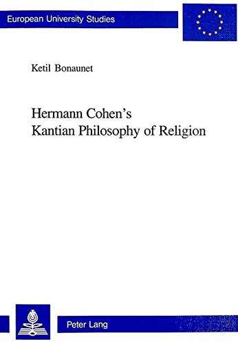 Hermann Cohen?s Kantian Philosophy of Religion: Bonaunet, Ketil
