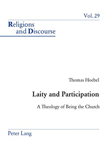 9783039105038: Laity and Participation: A Theology of Being the Church (Religions and Discourse)
