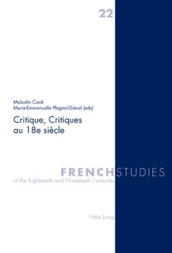 Critique, Critiques au 18e siècle: Malcolm Cook