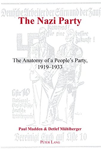 9783039105427: The Nazi Party: The Anatomy of a People's Party, 1919-1933