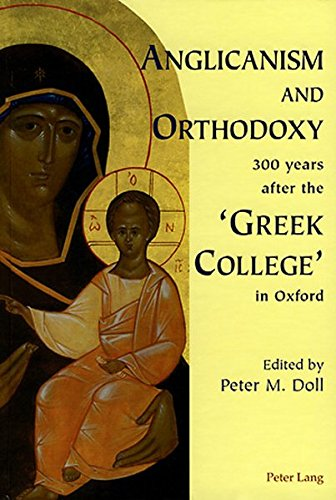 9783039105809: Anglicanism and Orthodoxy 300 years after the 'Greek College' in Oxford