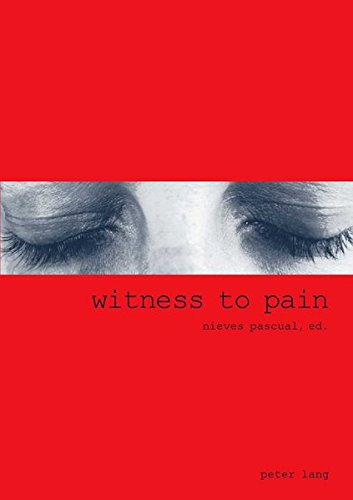 9783039105878: Witness to Pain: Essays on the Translation of Pain into Art